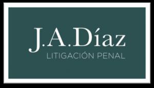 J. A. DÍAZ. Litigación Penal