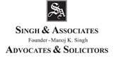 Singh & Associates, Founder - Manoj K Singh, Advocates and Solicitors